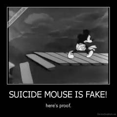 SUICIDE MOUSE IS FAKE! - here's proof.