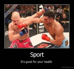 Sport - It's good for your health