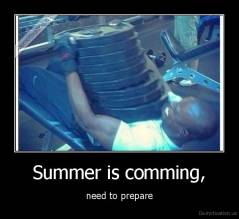Summer is comming, - need to prepare