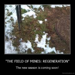 """THE FIELD OF MINES: REGENERATION"" - The new season is coming soon!"