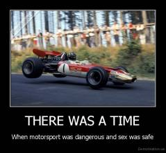 THERE WAS A TIME - When motorsport was dangerous and sex was safe