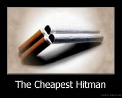 The Cheapest Hitman -