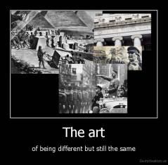 The art - of being different but still the same