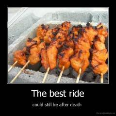 The best ride - could still be after death