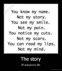 The story - Of everyone's life.
