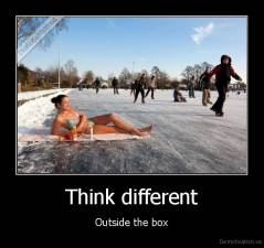 Think different - Outside the box