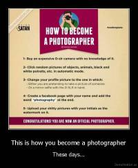 This is how you become a photographer - These days...
