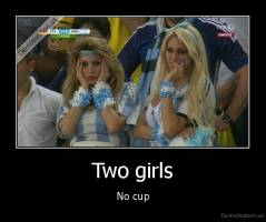 Two girls - No cup