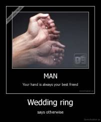Wedding ring - says otherwise
