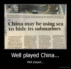 Well played China... - Well played...