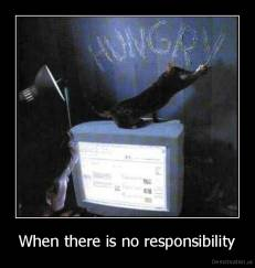 When there is no responsibility -