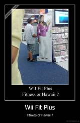 Wii Fit Plus - Fitness or Hawaii ?