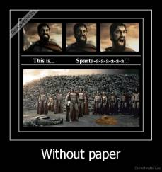 Without paper -