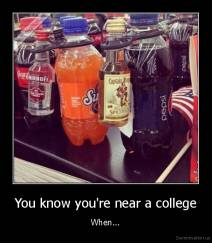 You know you're near a college - When...
