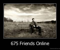675 Friends Online -