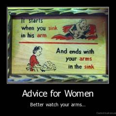 Advice for Women - Better watch your arms...
