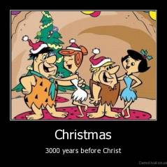 Christmas - 3000 years before Christ