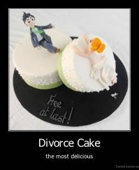 Divorce Cake - the most delicious