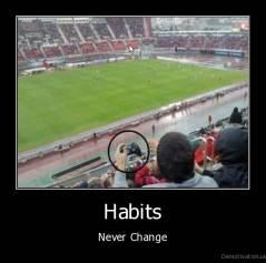Habits - Never Change