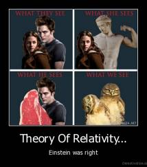 Theory Of Relativity... - Einstein was right