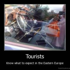 Tourists - Know what to expect in the Eastern Europe