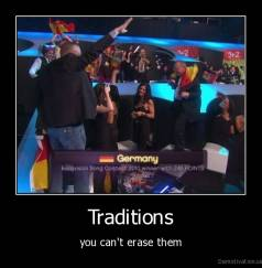 Traditions - you can't erase them