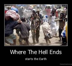 Where The Hell Ends - starts the Earth