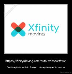 https://xfinitymoving.com/auto-transportation - Best Long Distance Auto Transport Moving Company & Services