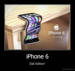 iPhone 6 - Dali Edition!