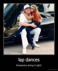 lap dances - Someone's doing it right!