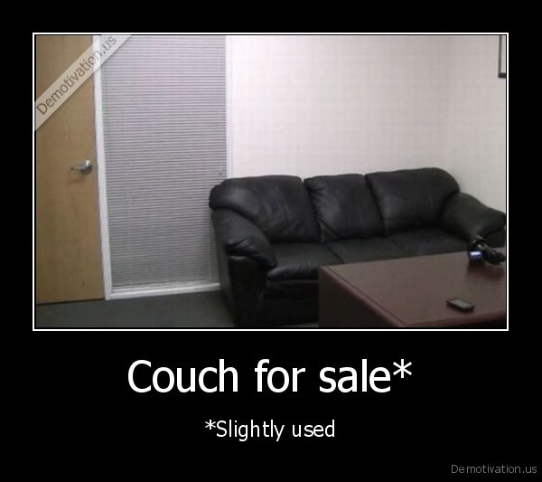 used couches for sale Couch for sale* | Demotivation.us used couches for sale
