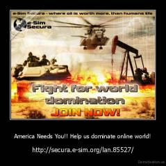 America Needs You!! Help us dominate online world! - http://secura.e-sim.org/lan.85527/