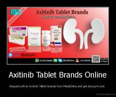 Axitinib Tablet Brands Online - Request online Axitinib Tablet brands from MedsDelta and get discount cost.