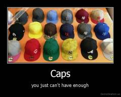 Caps - you just can't have enough