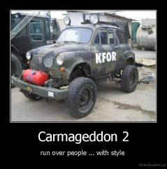Carmageddon 2 - run over people ... with style