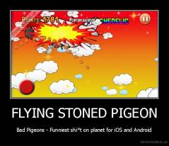 FLYING STONED PIGEON - Bad Pigeons - Funniest shi*t on planet for iOS and Android