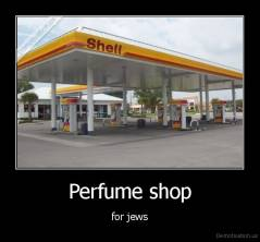Perfume shop - for jews