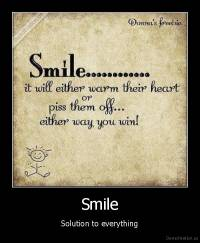 Smile - Solution to everything