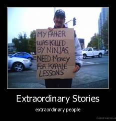 Extraordinary Stories - extraordinary people