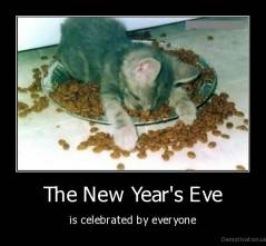 The New Year's Eve - is celebrated by everyone